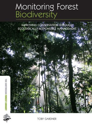 Monitoring Forest Biodiversity: Improving Conservation through Ecologically-Responsible Management (Paperback) book cover