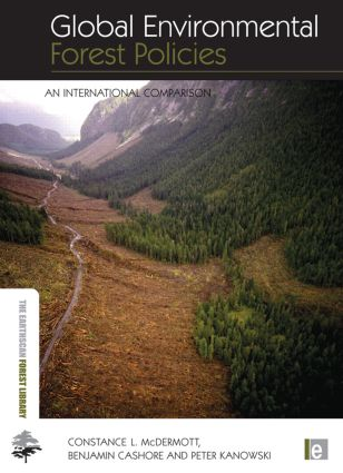 Global Environmental Forest Policies: An International Comparison book cover