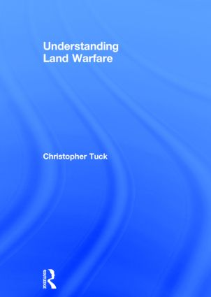 Understanding Land Warfare: 1st Edition (Hardback) book cover
