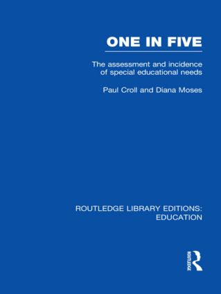 One in Five (RLE Edu M): The Assessment and Incidence of Special Educational Needs (Hardback) book cover