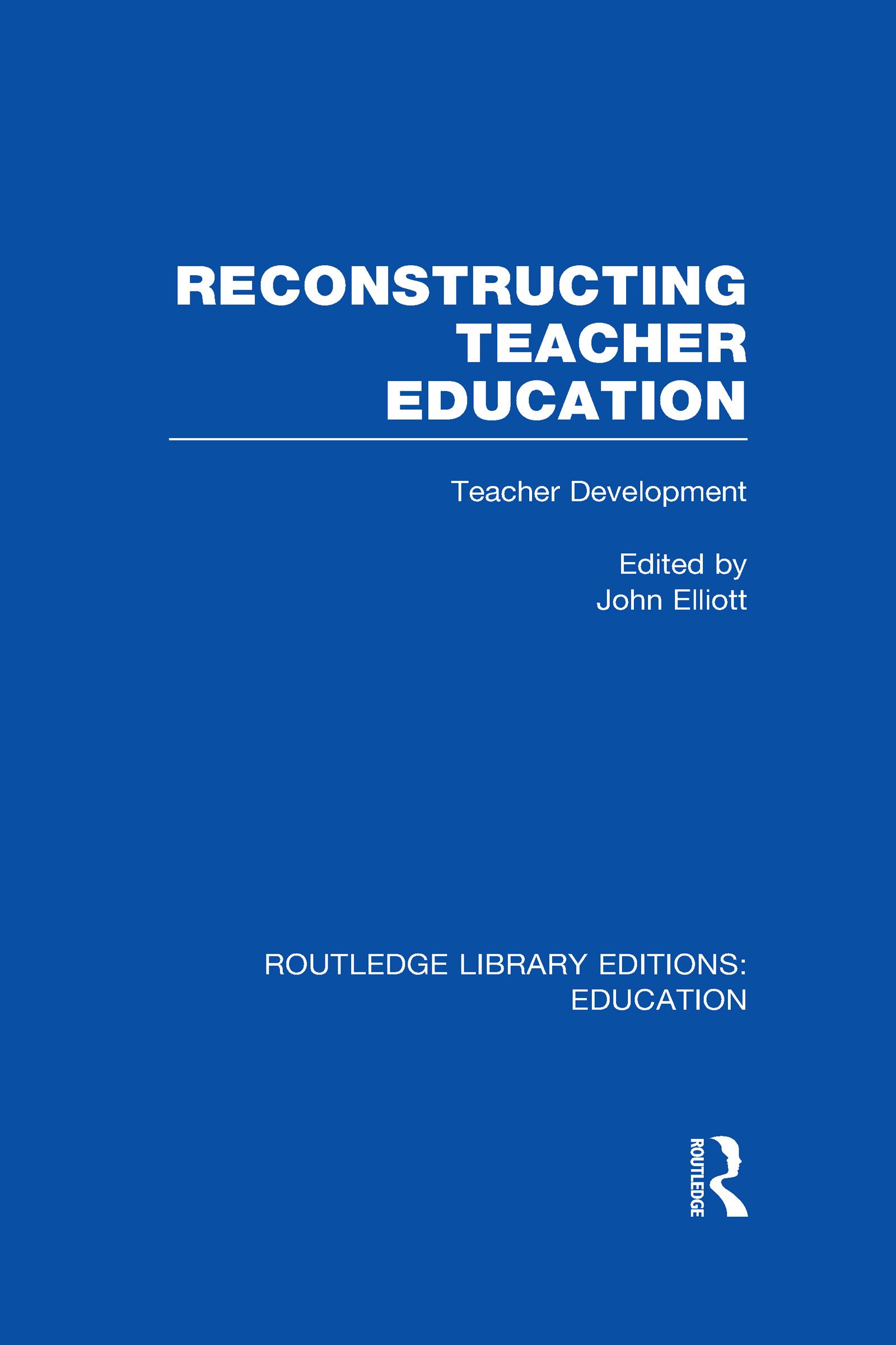 Reconstructing Teacher Education (RLE Edu N) (Hardback) book cover