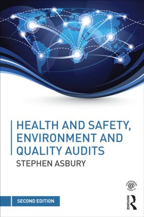 Health and Safety, Environment and Quality Audits: A risk-based approach, 2nd Edition (Paperback) book cover