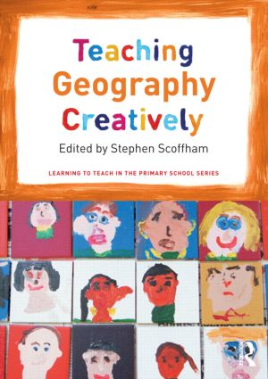 Teaching Geography Creatively (Paperback) book cover
