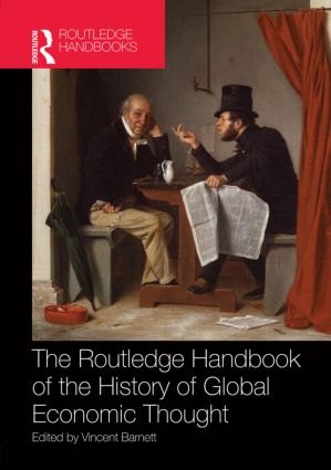 Routledge Handbook of the History of Global Economic Thought book cover