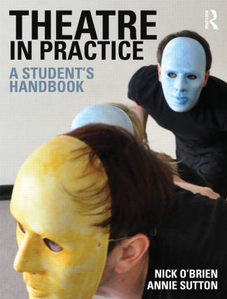 Theatre in Practice: A Student's Handbook (Paperback) book cover