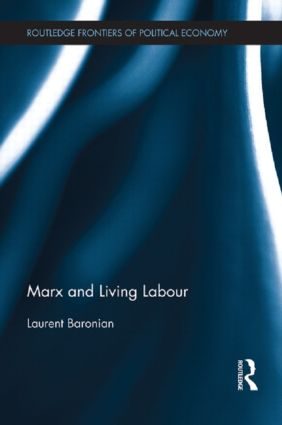 Marx and Living Labour (Hardback) book cover