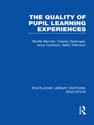 Quality of Pupil Learning Experiences (RLE Edu O) (Hardback) book cover