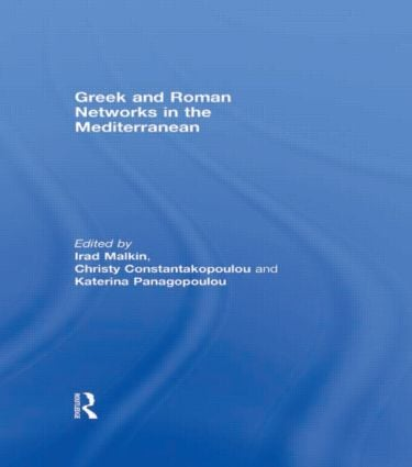 Greek and Roman Networks in the Mediterranean: 1st Edition (Paperback) book cover