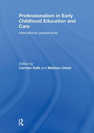 Professionalism in Early Childhood Education and Care: International Perspectives (Paperback) book cover