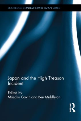 Japan and the High Treason Incident (Hardback) book cover