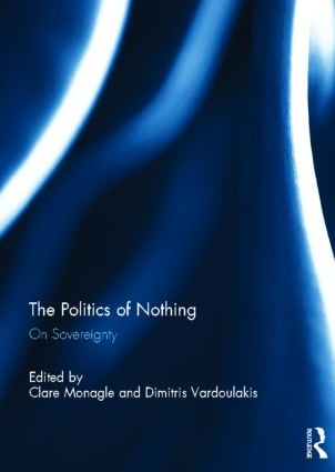 The Politics of Nothing: On Sovereignty (Hardback) book cover