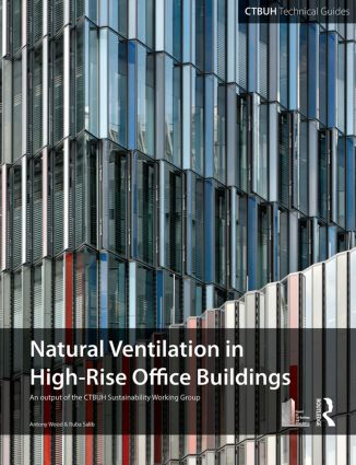 Guide To Natural Ventilation in High Rise Office Buildings (Paperback) book cover