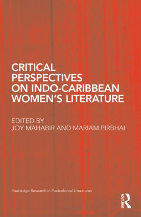 Critical Perspectives on Indo-Caribbean Women's Literature (Hardback) book cover