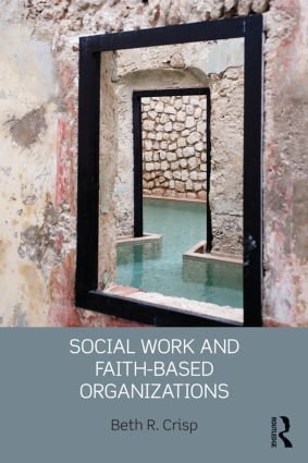 Social Work and Faith-based Organizations (Paperback) book cover
