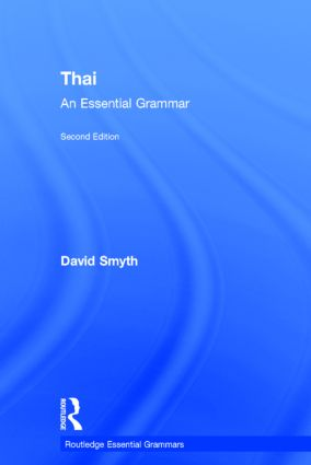 Thai: An Essential Grammar: 2nd Edition (Hardback) book cover
