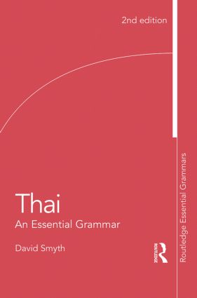 Thai: An Essential Grammar: 2nd Edition (Paperback) book cover