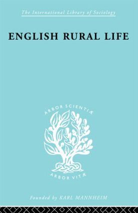 English Rural Life: Village Activities, Organizations and Institutions (Paperback) book cover