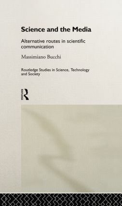 Science and the Media: Alternative Routes to Scientific Communications (Paperback) book cover