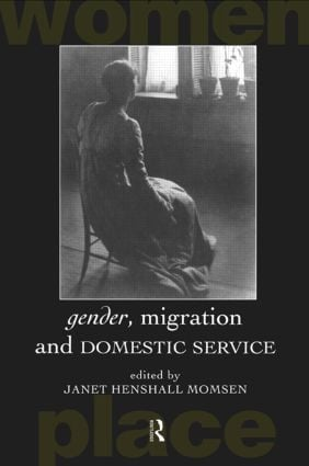 Gender, Migration and Domestic Service: 1st Edition (Paperback) book cover