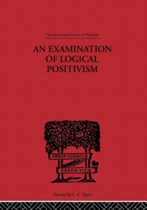 An Examination of Logical Positivism (Paperback) book cover