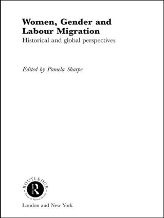 Women, Gender and Labour Migration