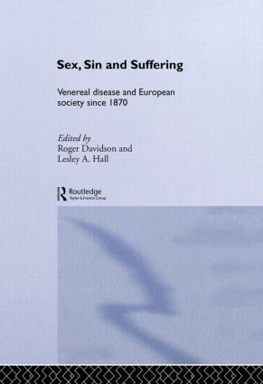 Sex, Sin and Suffering: Venereal Disease and European Society since 1870 (Paperback) book cover