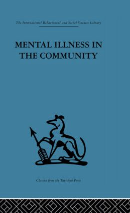 Mental Illness in the Community: The pathway to psychiatric care, 1st Edition (Paperback) book cover