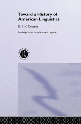 Toward a History of American Linguistics (Paperback) book cover