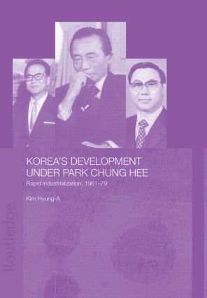 Korea's Development Under Park Chung Hee (Paperback) book cover