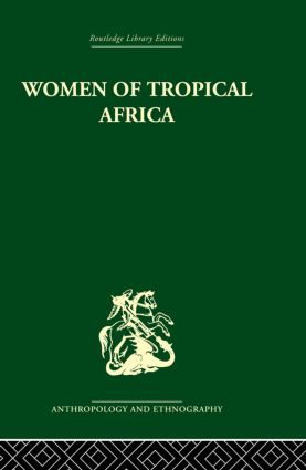 Women of Tropical Africa: 1st Edition (Paperback) book cover