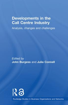 Developments in the Call Centre Industry: Analysis, Changes and Challenges (Paperback) book cover