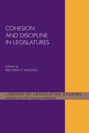 Cohesion and Discipline in Legislatures (Paperback) book cover