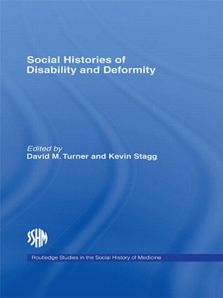 Social Histories of Disability and Deformity: Bodies, Images and Experiences (Paperback) book cover