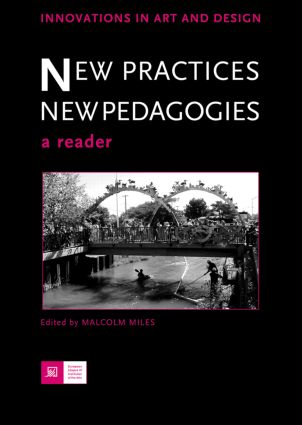 New Practices - New Pedagogies: A Reader (Paperback) book cover
