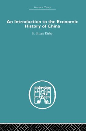 Introduction to the Economic History of China (Paperback) book cover