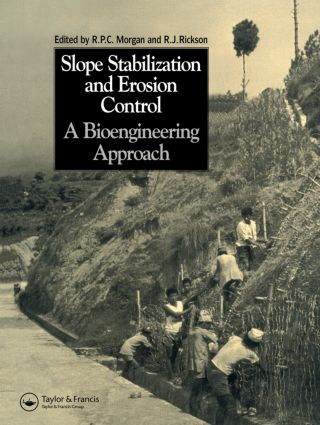 Slope Stabilization and Erosion Control: A Bioengineering Approach: A Bioengineering Approach (Paperback) book cover