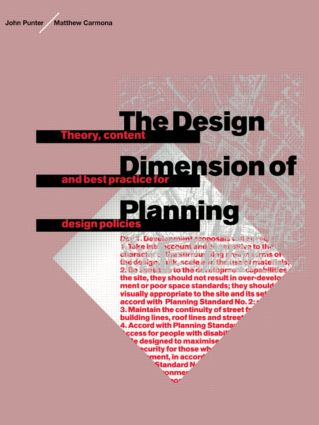 The Design Dimension of Planning: Theory, content and best practice for design policies (Paperback) book cover