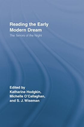 Reading the Early Modern Dream: The Terrors of the Night, 1st Edition (Paperback) book cover