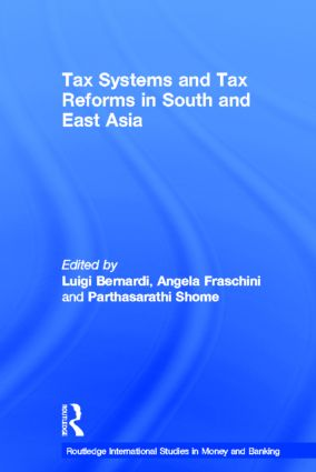 Tax Systems and Tax Reforms in South and East Asia (Paperback) book cover