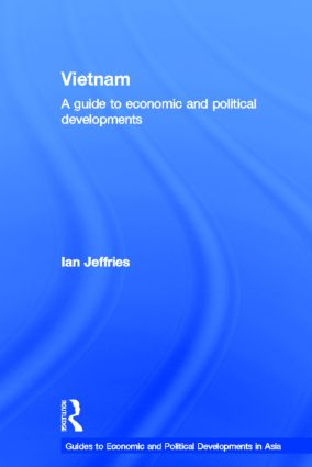 Vietnam: A Guide to Economic and Political Developments, 1st Edition (Paperback) book cover