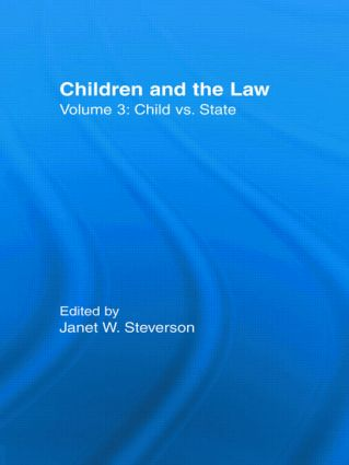 Child vs. State: Children and the Law, 1st Edition (Paperback) book cover