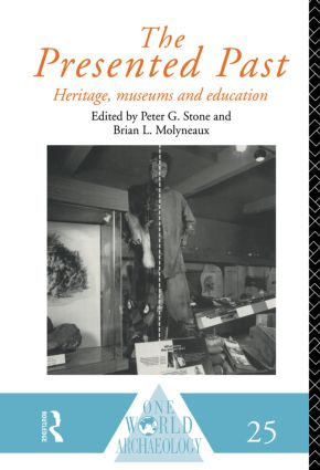 The Presented Past: Heritage, Museums and Education (Paperback) book cover