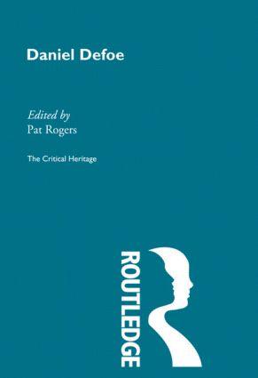 Daniel Defoe: The Critical Heritage (Paperback) book cover