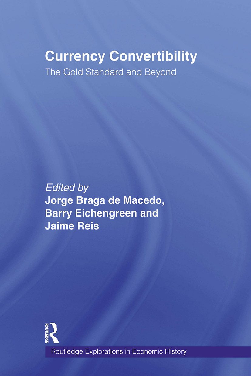 Currency Convertibility: The Gold Standard and Beyond (Paperback) book cover