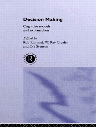 Decision Making: Cognitive Models and Explanations (Paperback) book cover