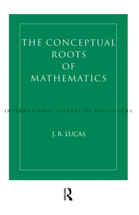 Conceptual Roots of Mathematics (Paperback) book cover