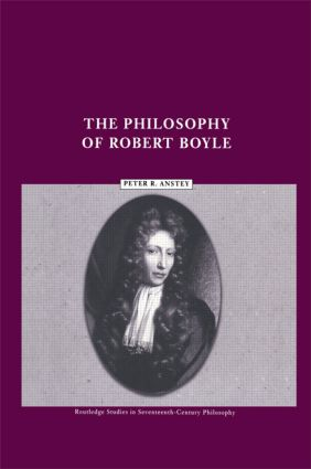 The Philosophy of Robert Boyle (Paperback) book cover