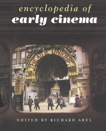 Encyclopedia of Early Cinema (Paperback) book cover