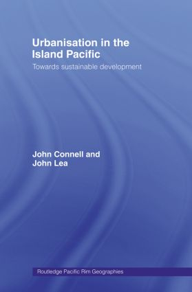 Urbanisation in the Island Pacific: Towards Sustainable Development (Paperback) book cover