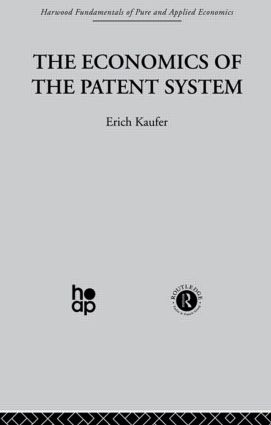 The Economics of the Patent System: 1st Edition (Paperback) book cover